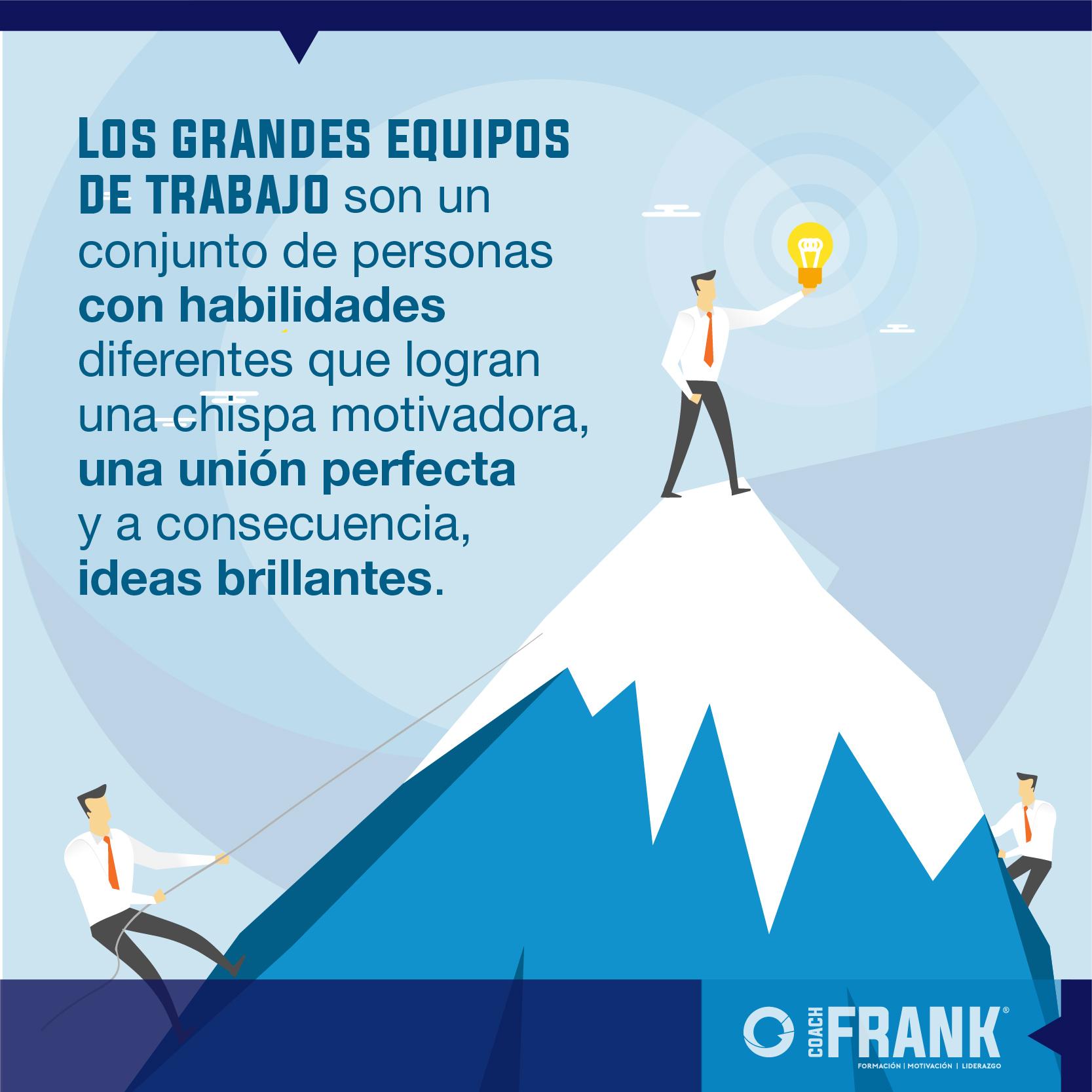 Grandes Equipos De Trabajo Qué Son Coachfrank Mx